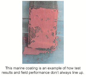 A marine coating with excellent test results failing to perform in a field application.